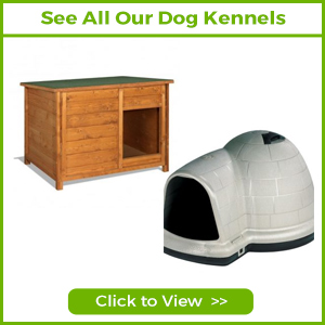 SEE ALL OUR DOG KENNELS