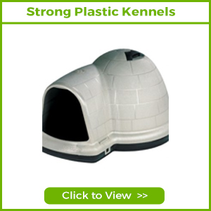 STRONG PLASTIC KENNELS